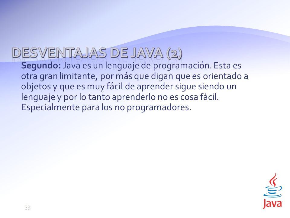 Desventajas de Java (2)