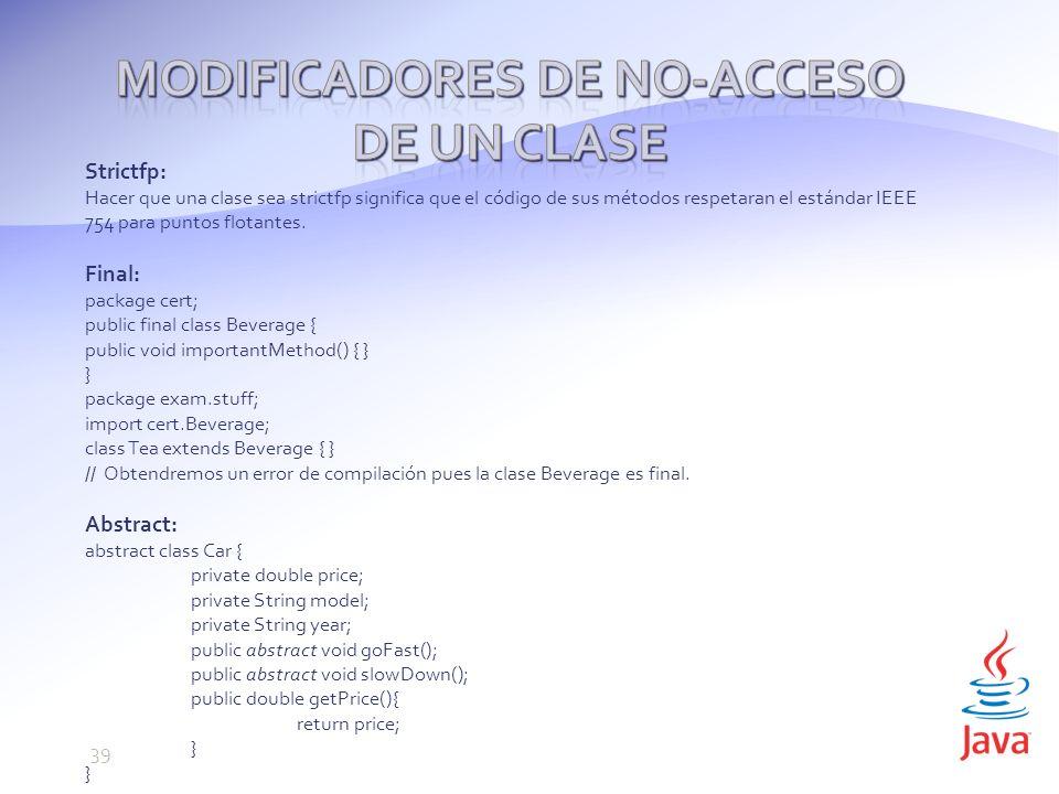 Modificadores de no-acceso de un Clase