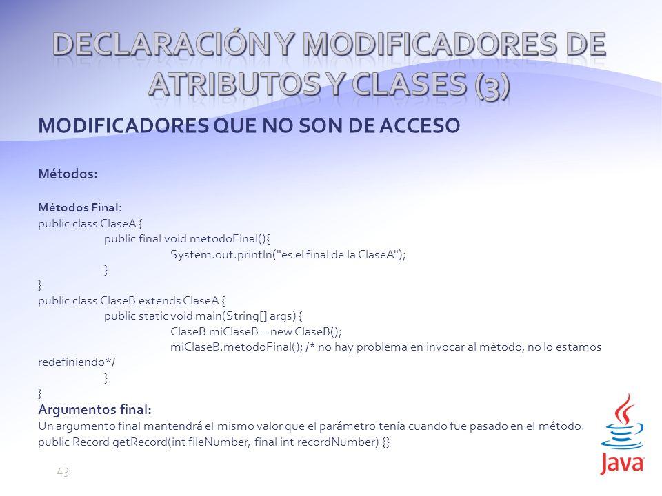 Declaración y modificadores de atributos y clases (3)