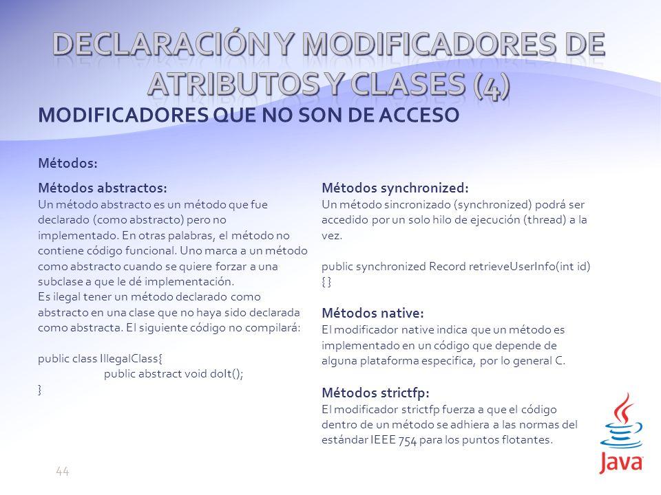 Declaración y modificadores de atributos y clases (4)