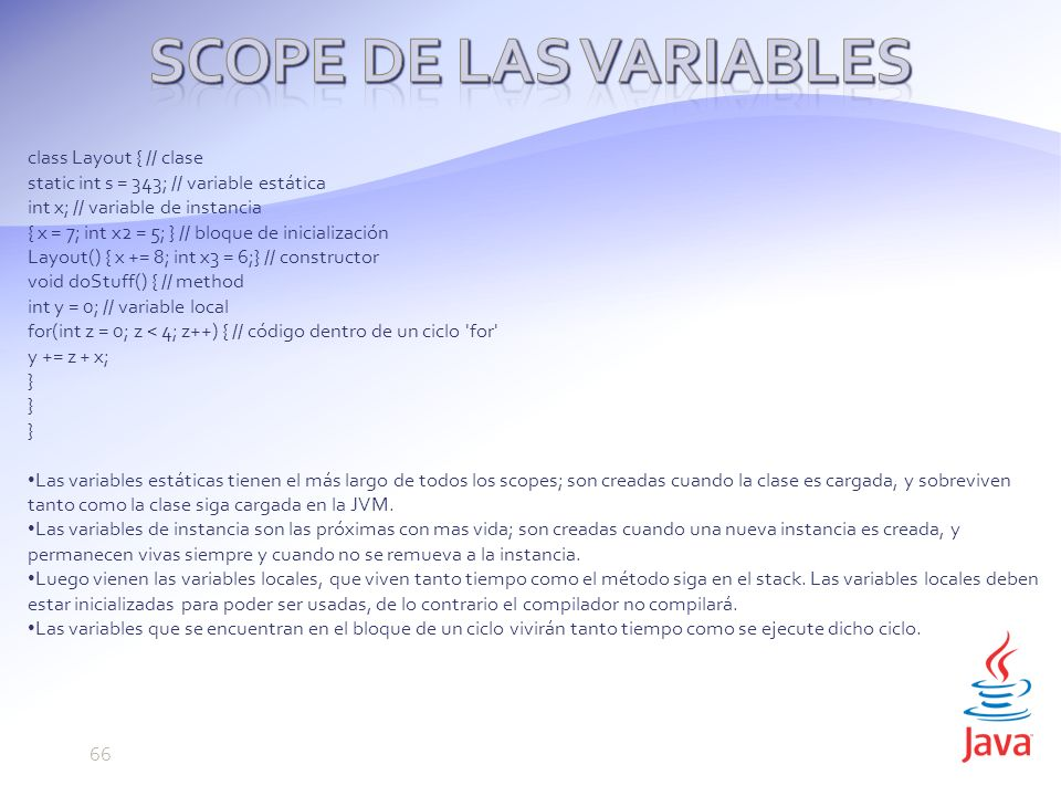 Scope de las variables class Layout { // clase