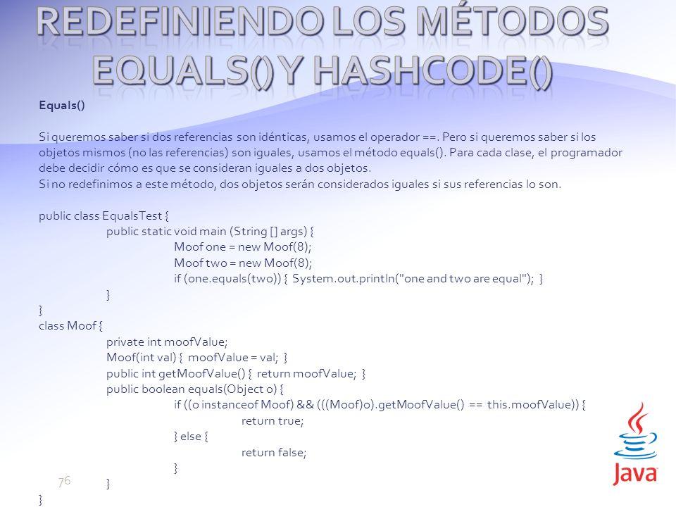 Redefiniendo los métodos equals() y hashCode()