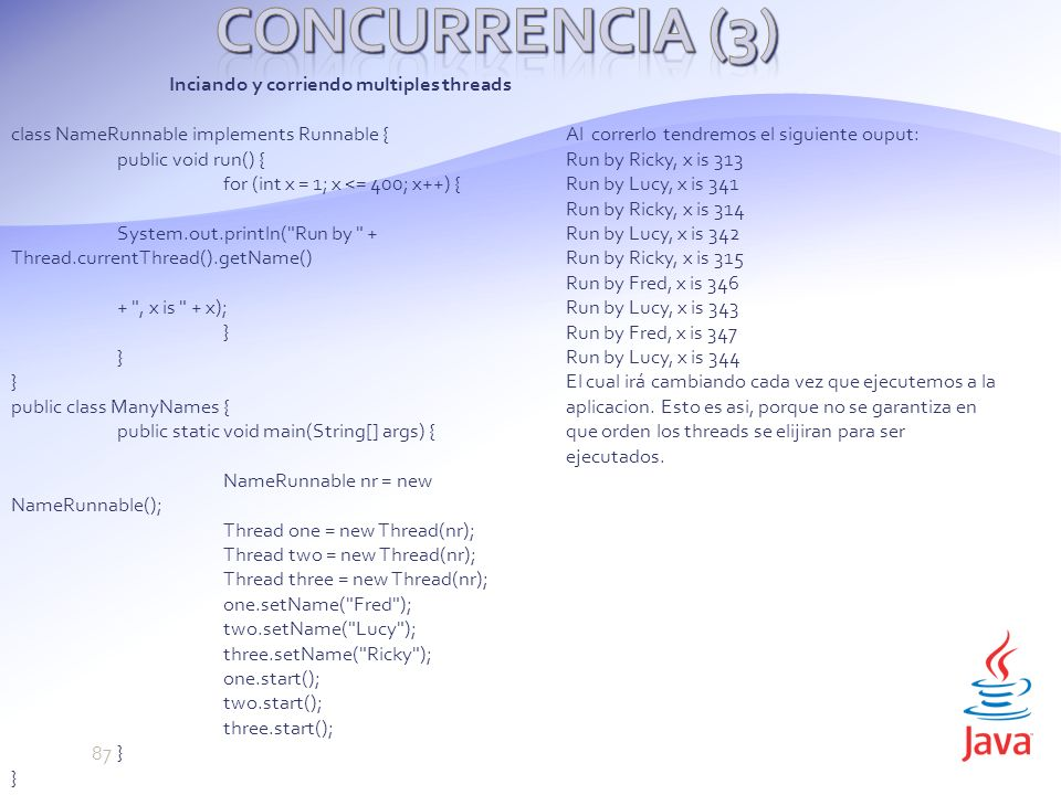 Concurrencia (3) Inciando y corriendo multiples threads