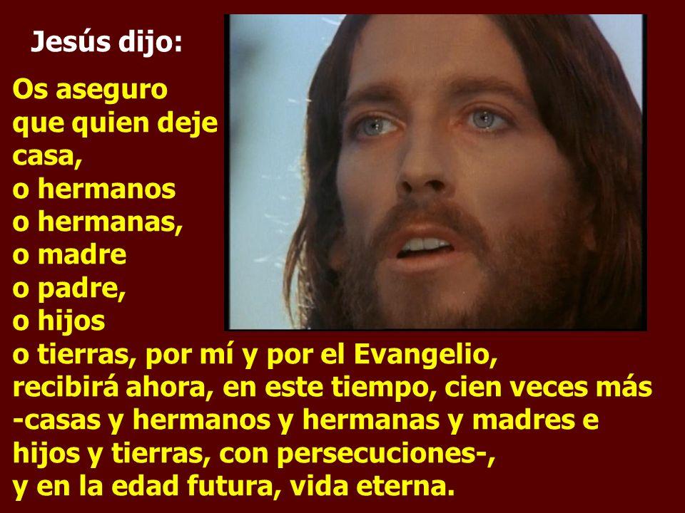 Jesús dijo:
