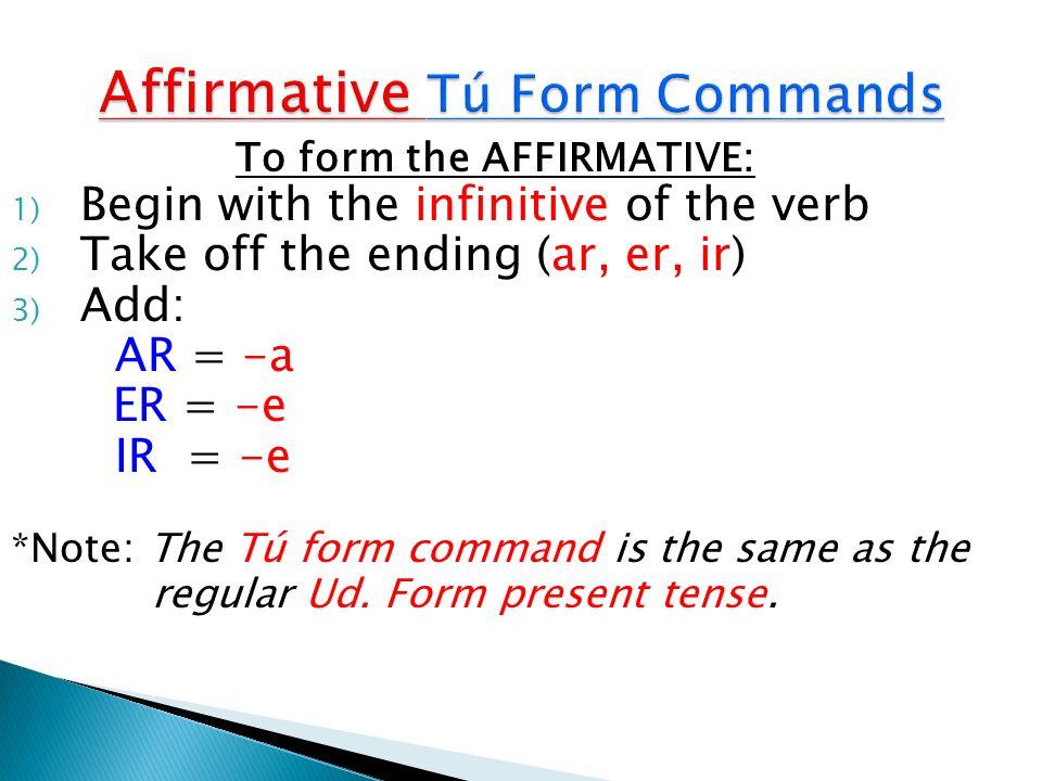 Affirmative Tú Form Commands
