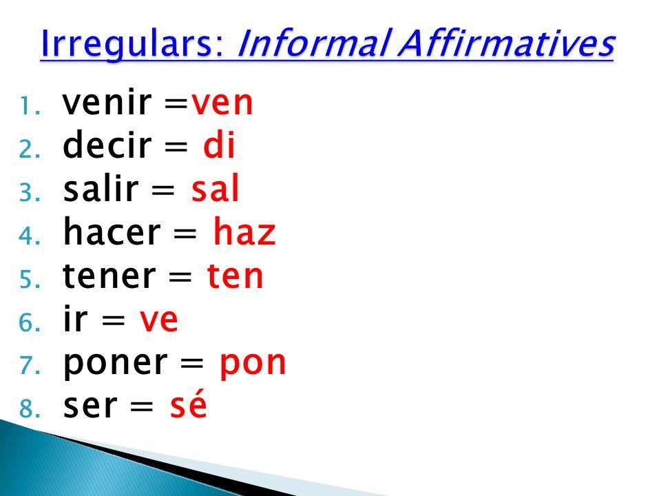 Irregulars: Informal Affirmatives
