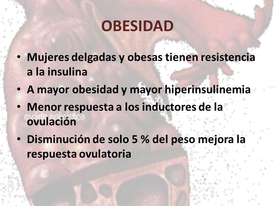 OBESIDAD Mujeres delgadas y obesas tienen resistencia a la insulina