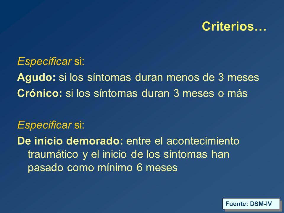 Criterios… Especificar si: