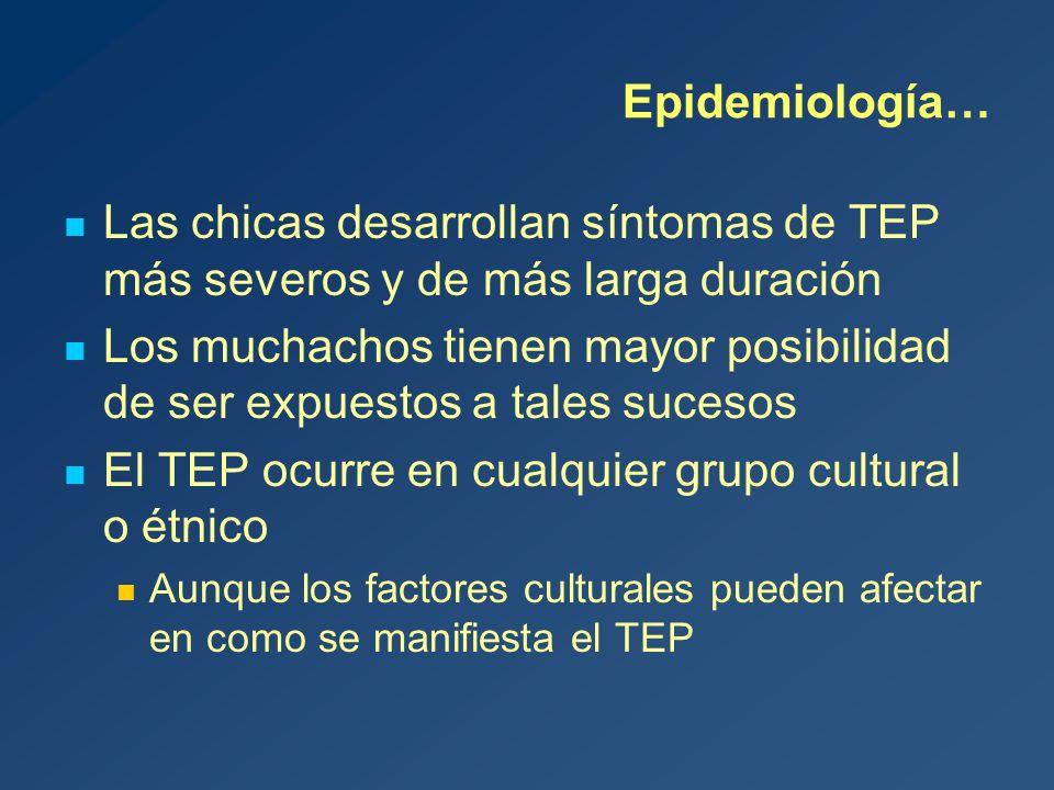El TEP ocurre en cualquier grupo cultural o étnico