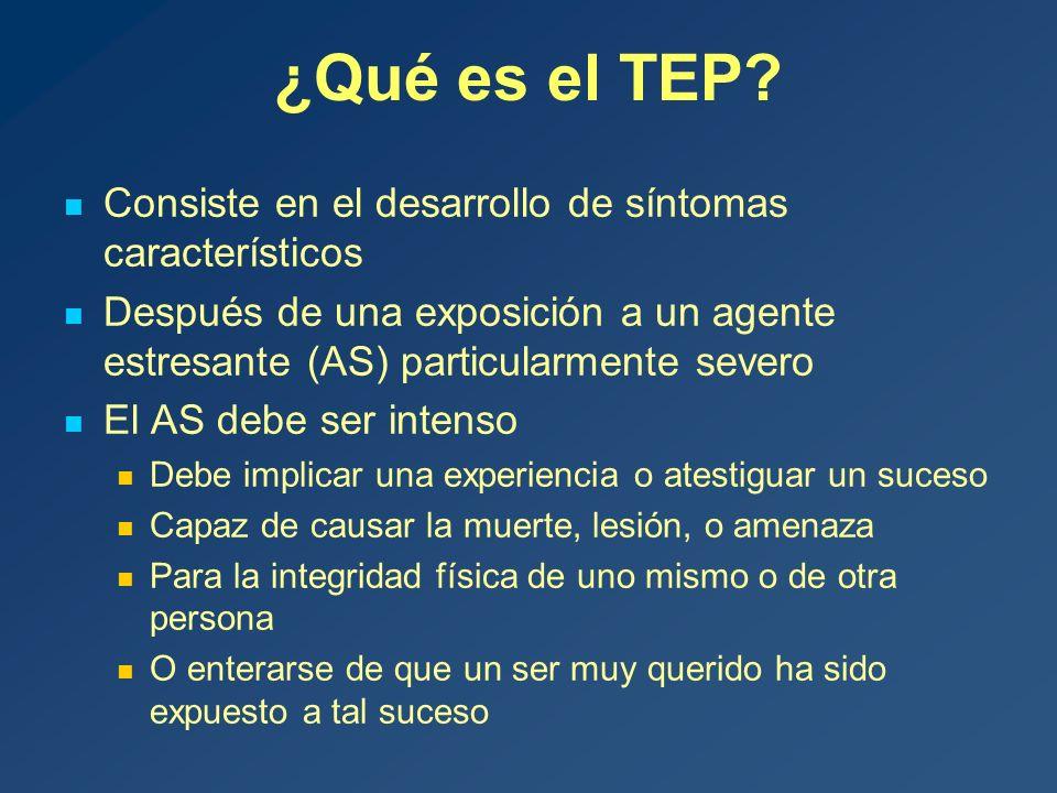 ¿Qué es el TEP Consiste en el desarrollo de síntomas característicos