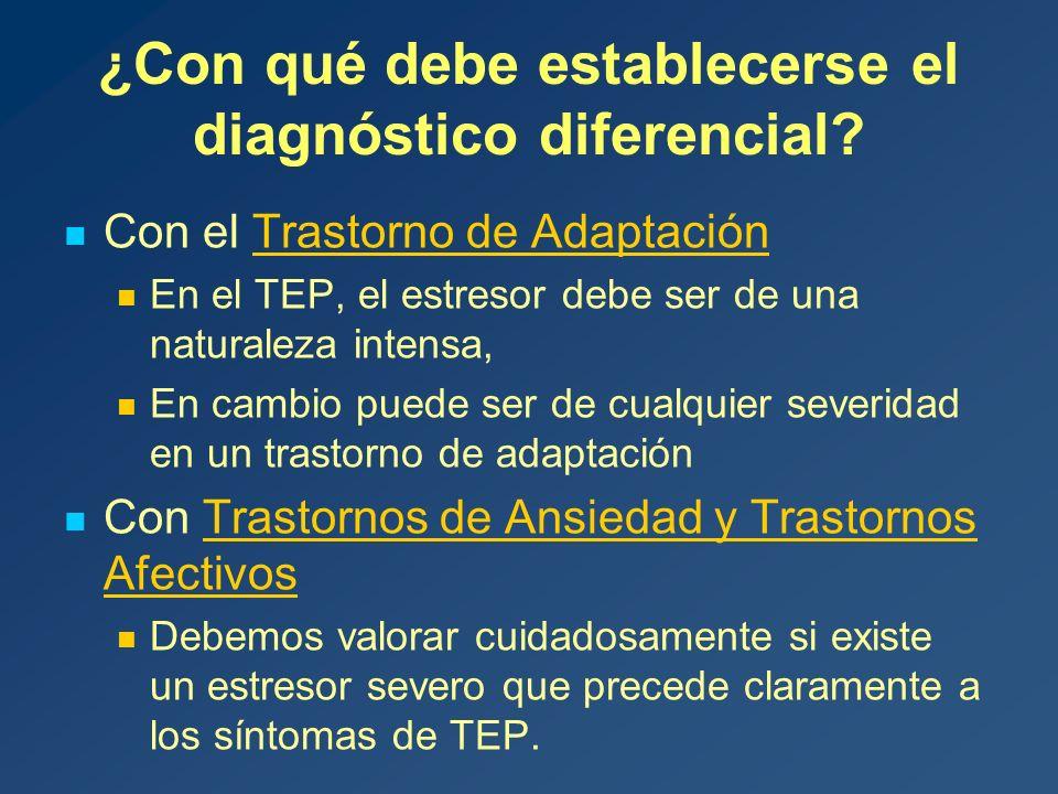 ¿Con qué debe establecerse el diagnóstico diferencial