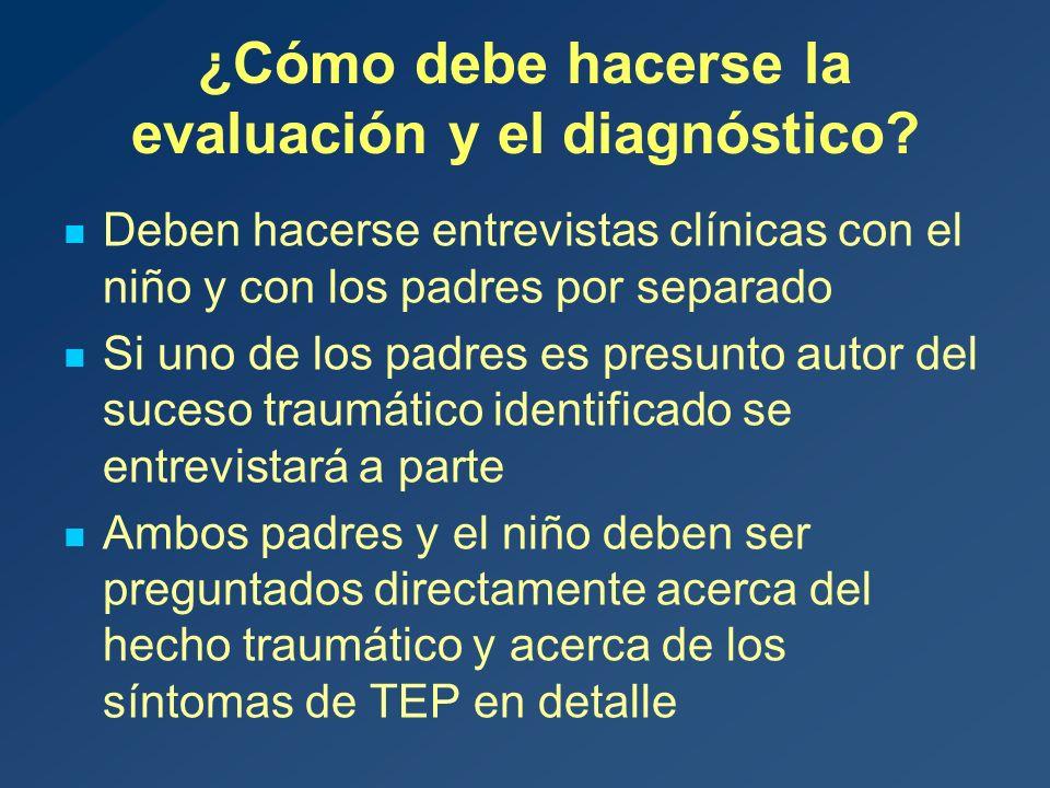 ¿Cómo debe hacerse la evaluación y el diagnóstico