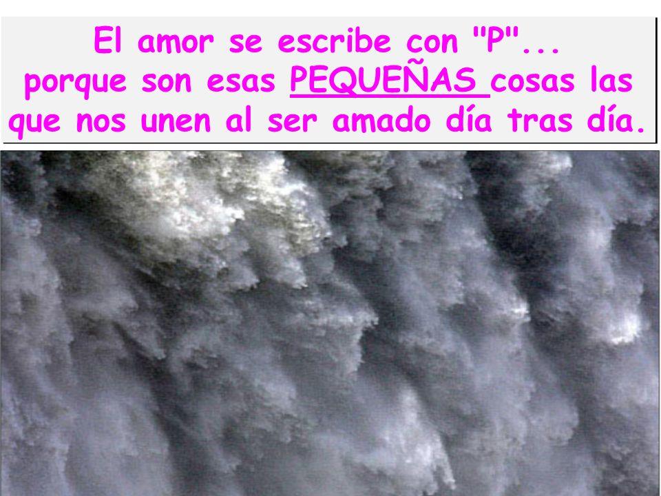 El amor se escribe con P ...