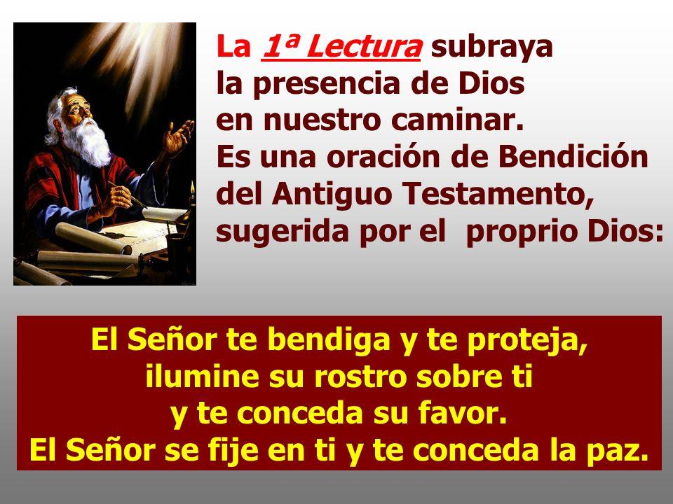 La 1ª Lectura subraya la presencia de Dios en nuestro caminar.