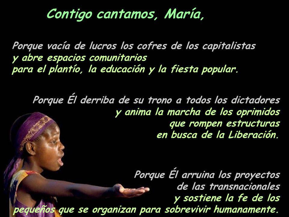 Contigo cantamos, María,