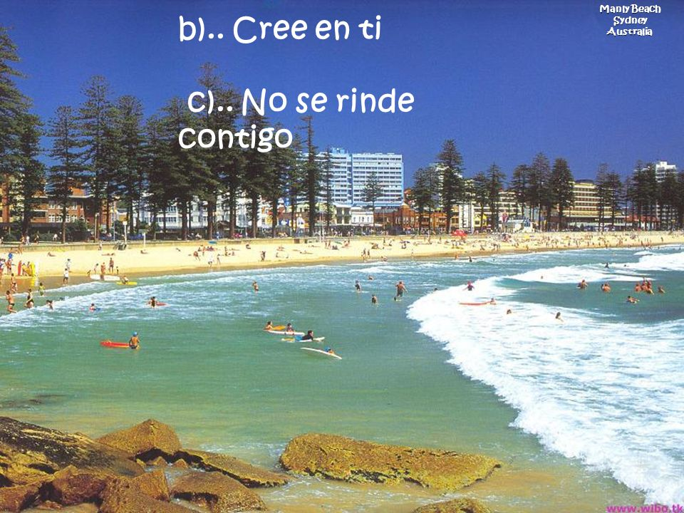 Manly Beach Sydney Australia b).. Cree en ti c).. No se rinde contigo