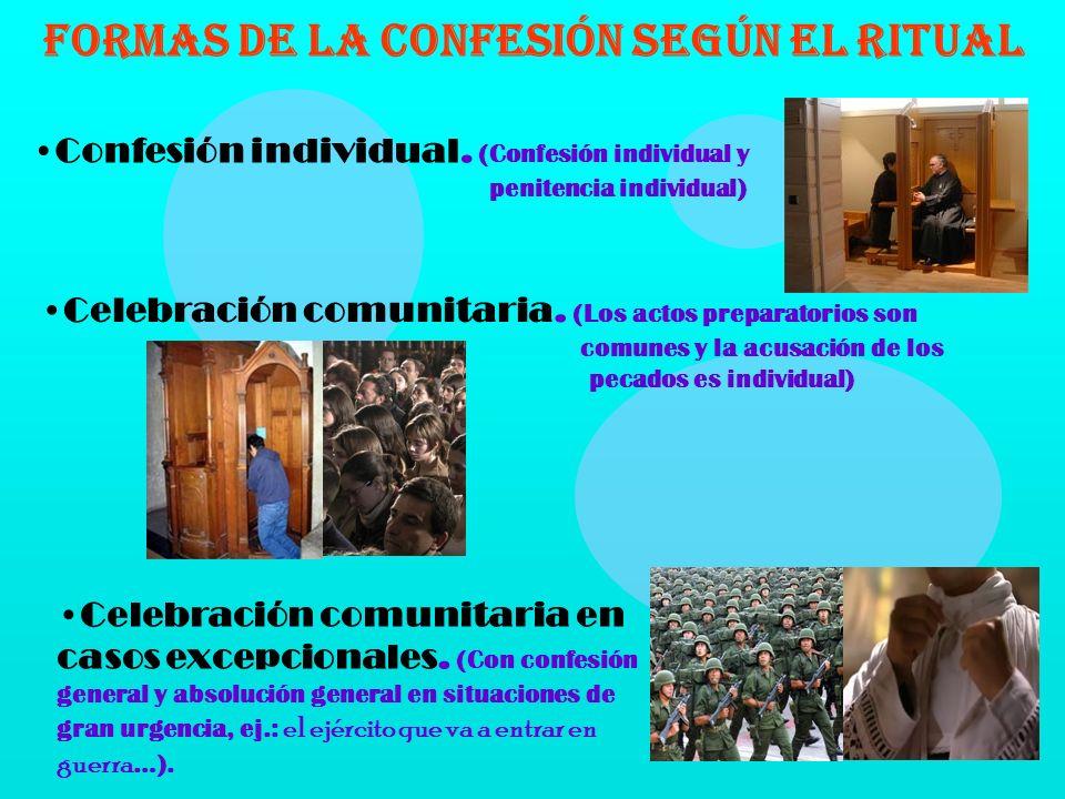 FORMAS DE LA CONFESIÓN SEGÚN EL RITUAL