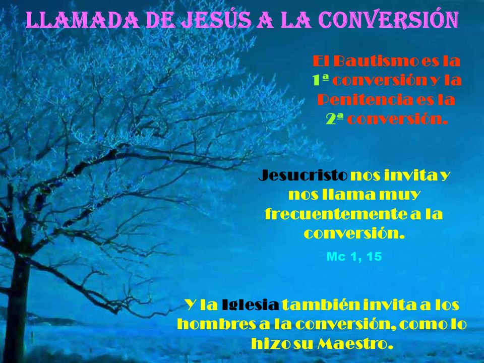 Llamada de Jesús a la CONVERSIÓN