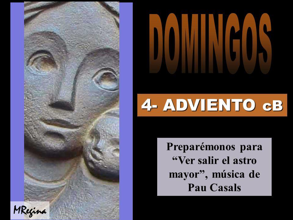 Preparémonos para Ver salir el astro mayor , música de Pau Casals