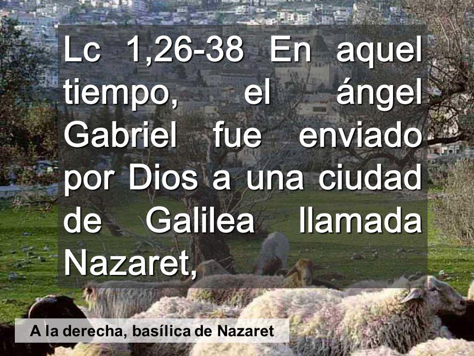 A la derecha, basílica de Nazaret