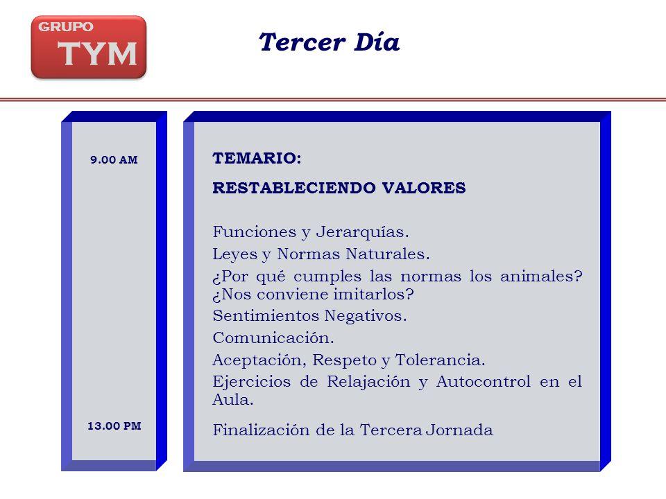 Tercer Día TEMARIO: RESTABLECIENDO VALORES Funciones y Jerarquías.