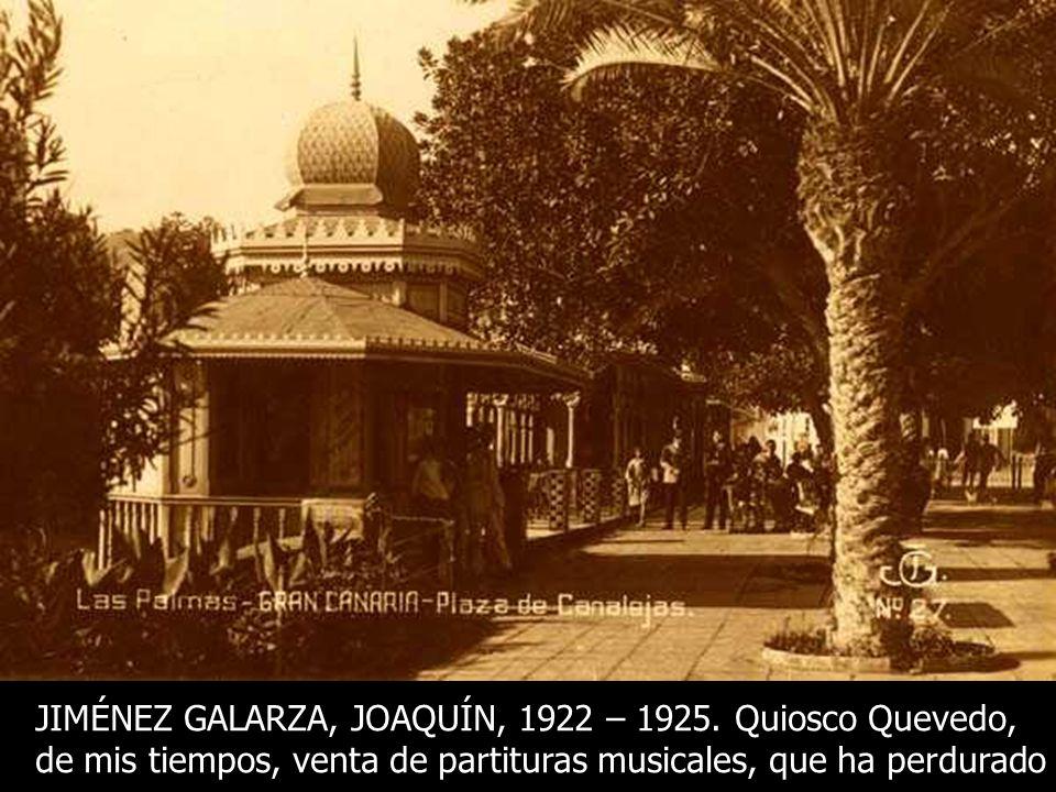 JIMÉNEZ GALARZA, JOAQUÍN, 1922 – 1925