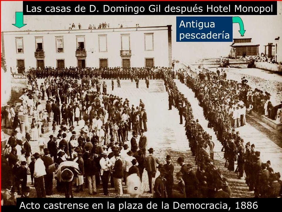 Las casas de D. Domingo Gil después Hotel Monopol