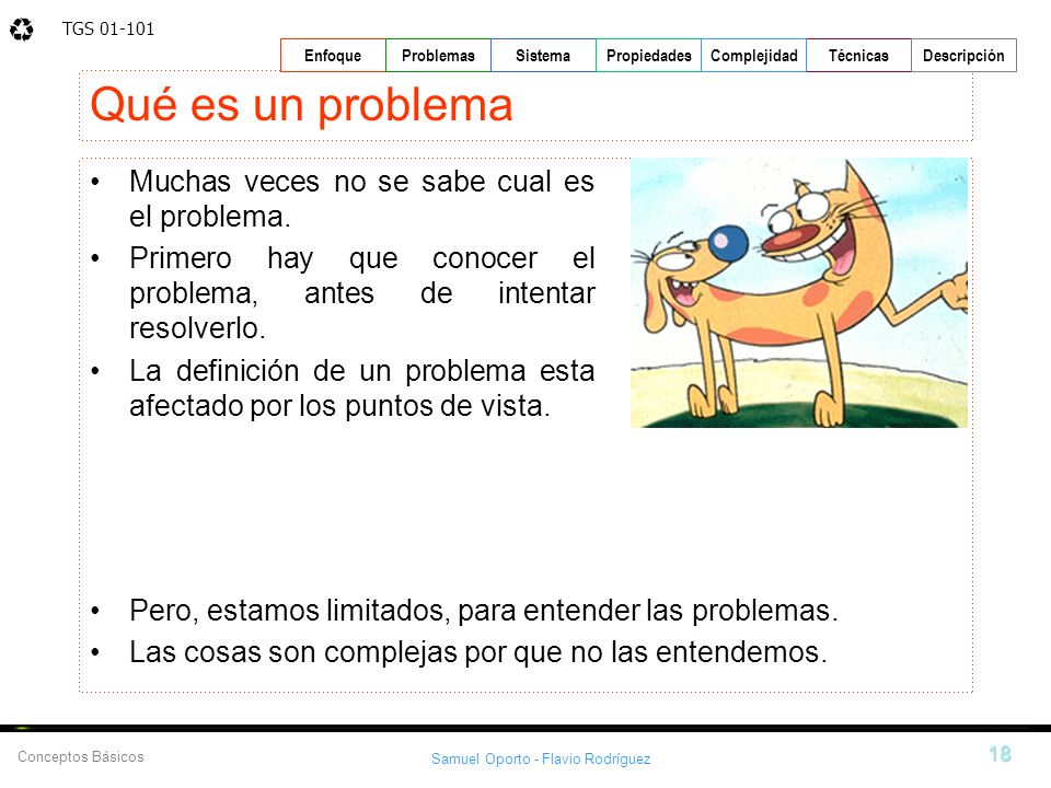 Qué es un problema Muchas veces no se sabe cual es el problema.