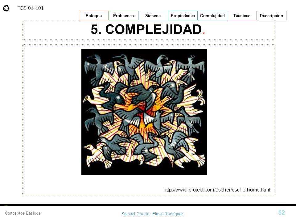 5. COMPLEJIDAD. http://www.iproject.com/escher/escherhome.html