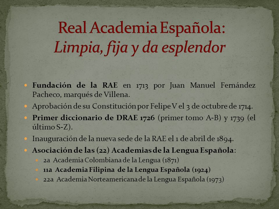 Real Academia Española: Limpia, fija y da esplendor
