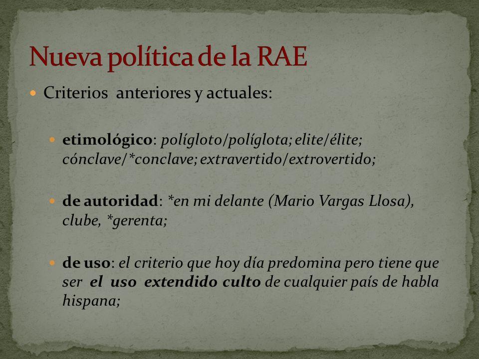 Nueva política de la RAE