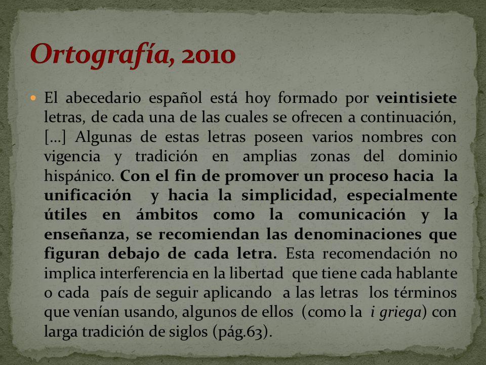 Ortografía, 2010
