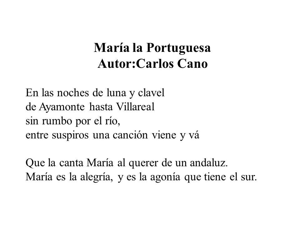 María la Portuguesa Autor:Carlos Cano