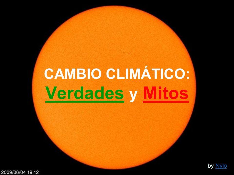 CAMBIO CLIMÁTICO: Verdades y Mitos