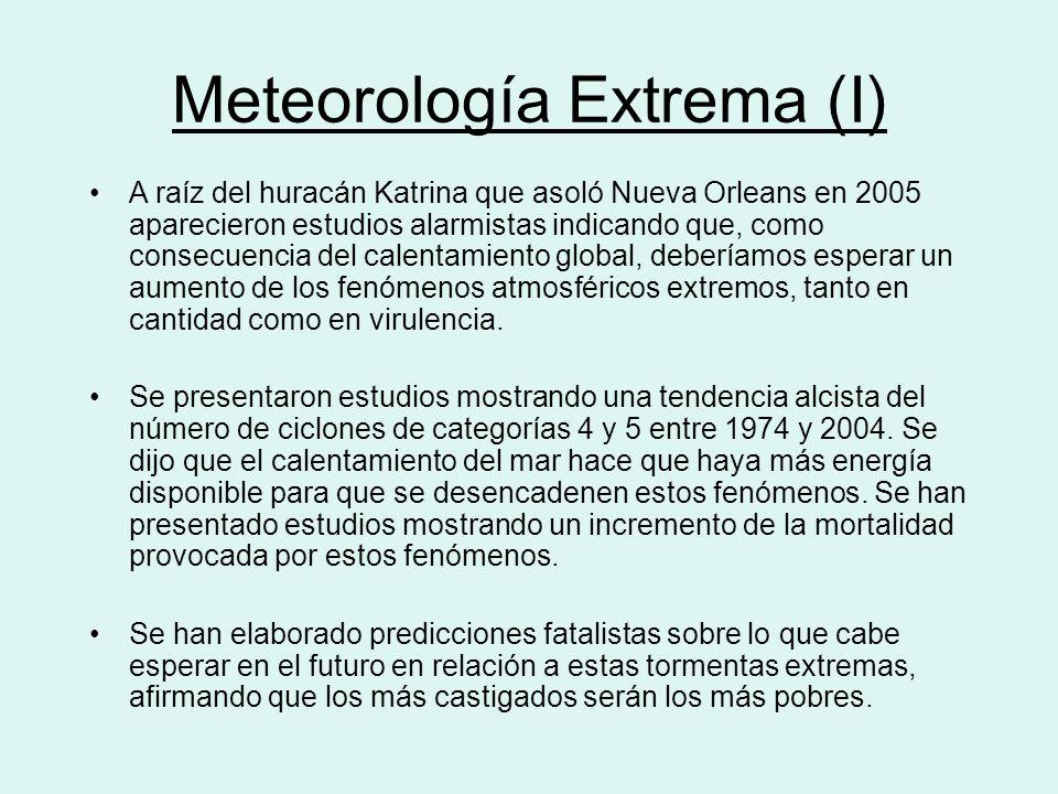 Meteorología Extrema (I)