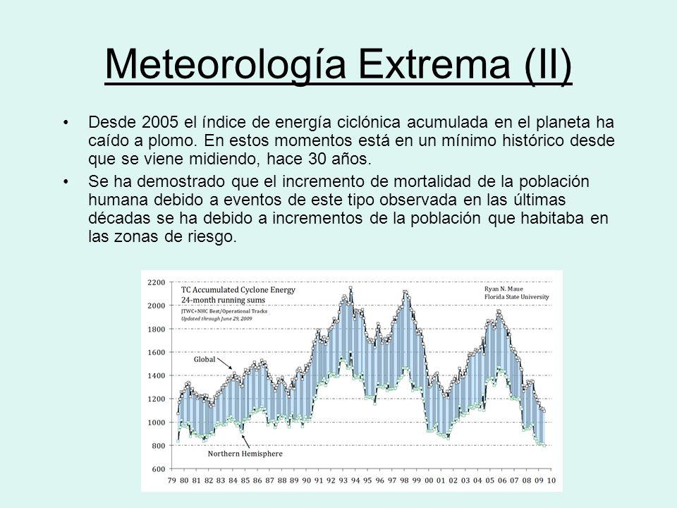 Meteorología Extrema (II)