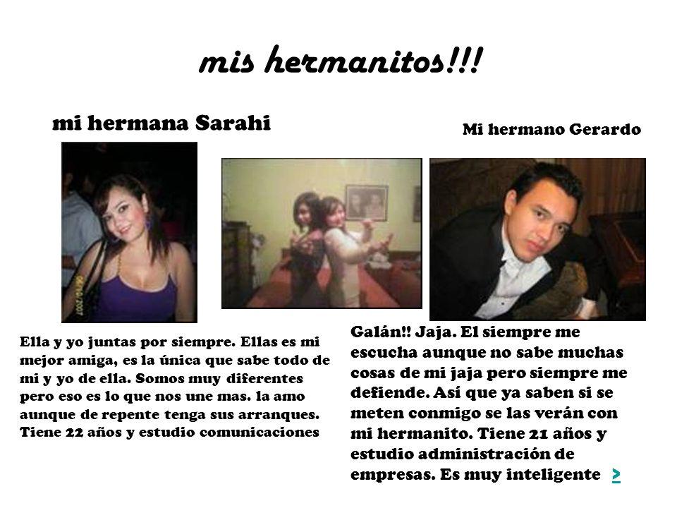 mis hermanitos!!! mi hermana Sarahi Mi hermano Gerardo