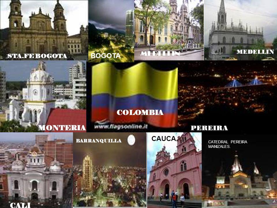 MEDELLIN BOGOTA COLOMBIA MONTERIA PEREIRA MANIZALES CAUCA CALI