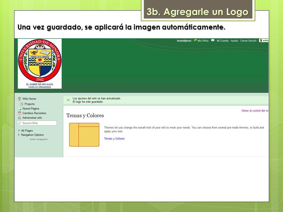 3b. Agregarle un Logo Una vez guardado, se aplicará la imagen automáticamente.