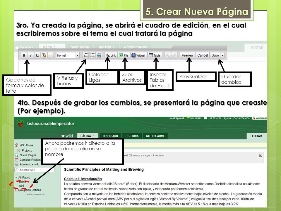 5. Crear Nueva Página 3ro. Ya creada la página, se abrirá el cuadro de edición, en el cual. escribiremos sobre el tema el cual tratará la página.