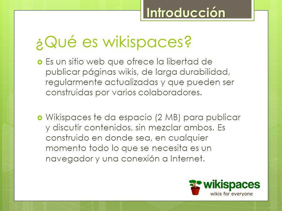 ¿Qué es wikispaces Introducción