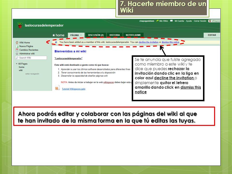 7. Hacerte miembro de un Wiki
