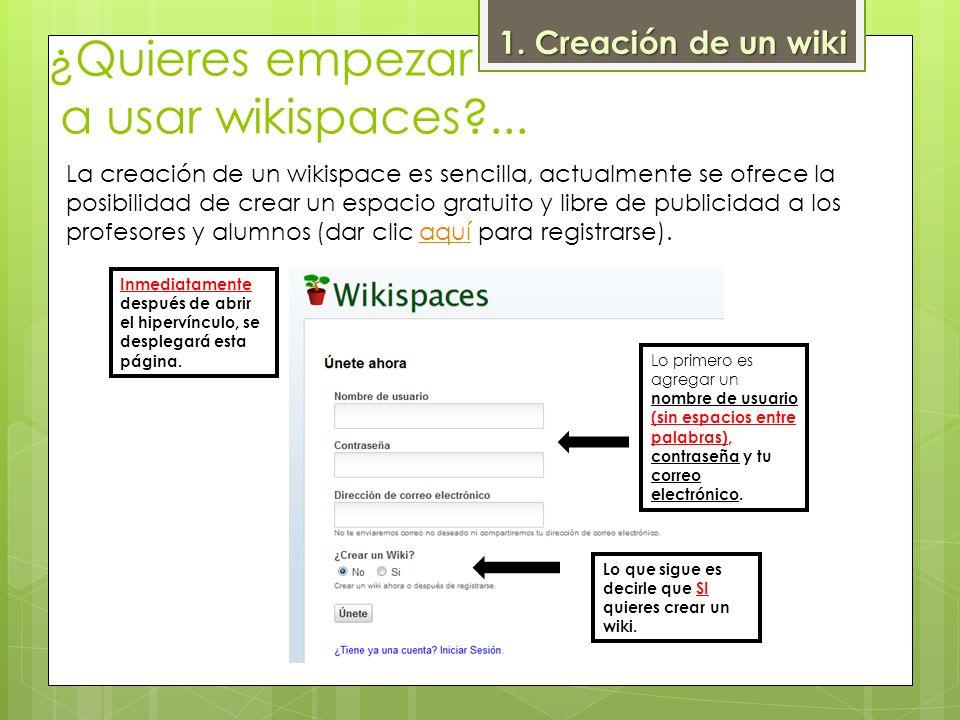 ¿Quieres empezar a usar wikispaces ...