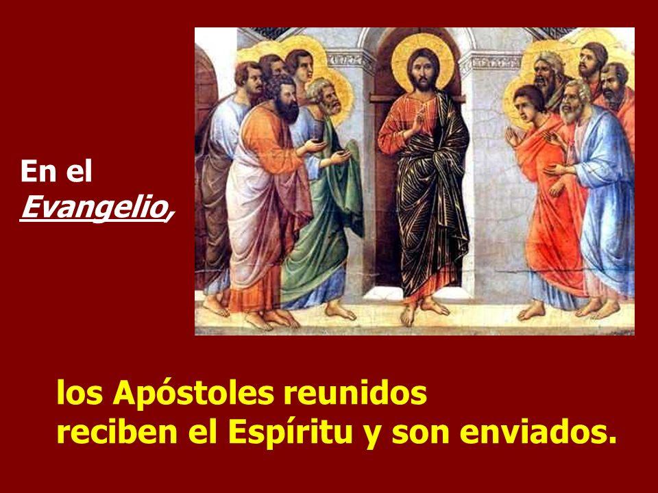 los Apóstoles reunidos reciben el Espíritu y son enviados.