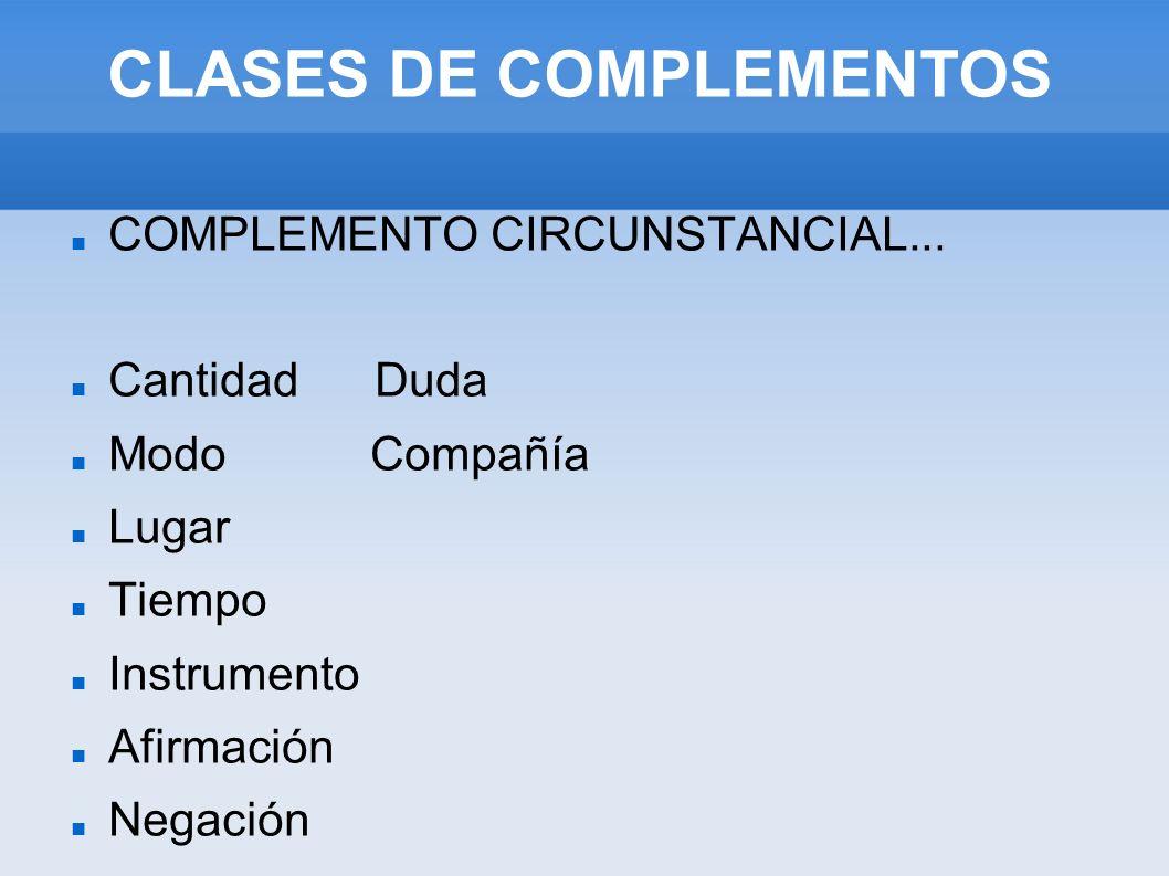 CLASES DE COMPLEMENTOS