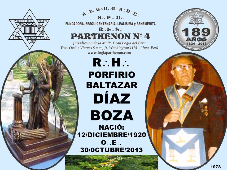 DÍAZ BOZA RH PORFIRIO BALTAZAR NACIÓ: 12/DICIEMBRE/1920 OE