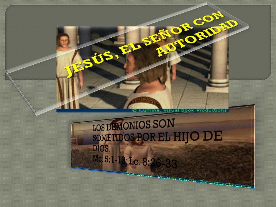 JESÚS, EL SEÑOR CON AUTORIDAD
