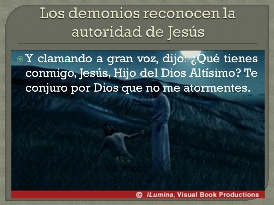 Los demonios reconocen la autoridad de Jesús