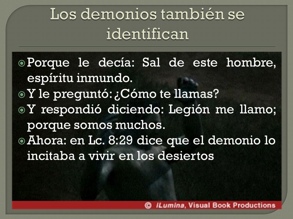 Los demonios también se identifican
