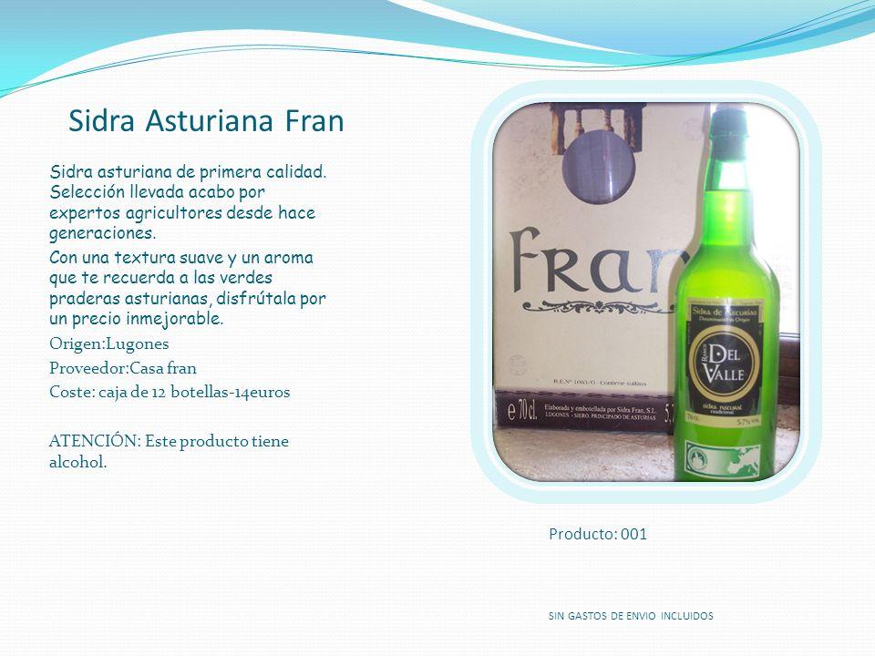 Sidra Asturiana Fran Sidra asturiana de primera calidad. Selección llevada acabo por expertos agricultores desde hace generaciones.